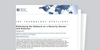 IDC TECHNOLOGY SPOTLIGHT: Rethinking the Network as a Security Sensor and Enforcer