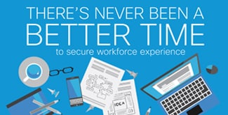 3 Ways to Drive Secure Workforce Experience
