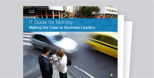 Making the Mobility Case to Business Leaders