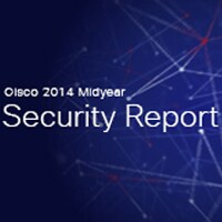 Cisco Midyear Security Report 2014