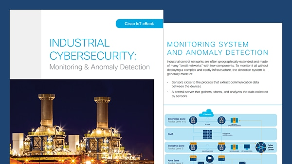 Industrial Cybersecurity: Monitoring and Anomaly Detection