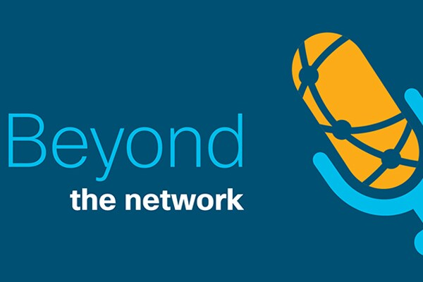 Beyond the Network with Cisco IT – Podcast