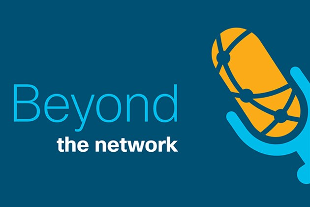 Listen to Beyond the Network for more information