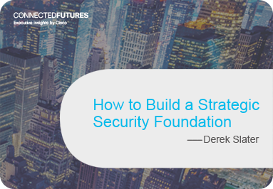 How to Build a Strategic Security Foundation
