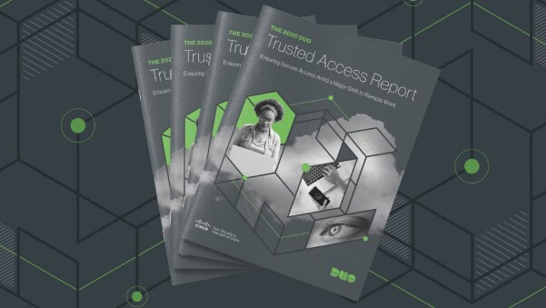 The 2020 Duo Trusted Access Report