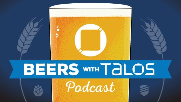 Beers with Talos podcasts