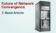 Future of Network Convergence