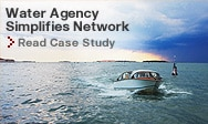 Read the Case Study about how water agency simplifies network