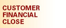 Customer Financial Close