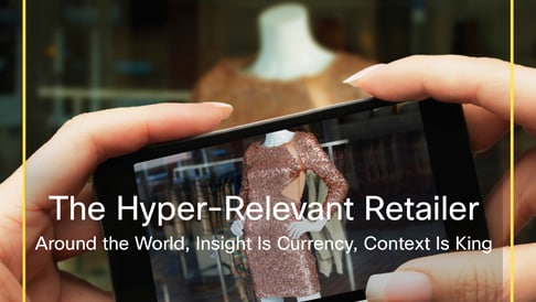 Winning the New Digital Consumer with Hyper-Relevance