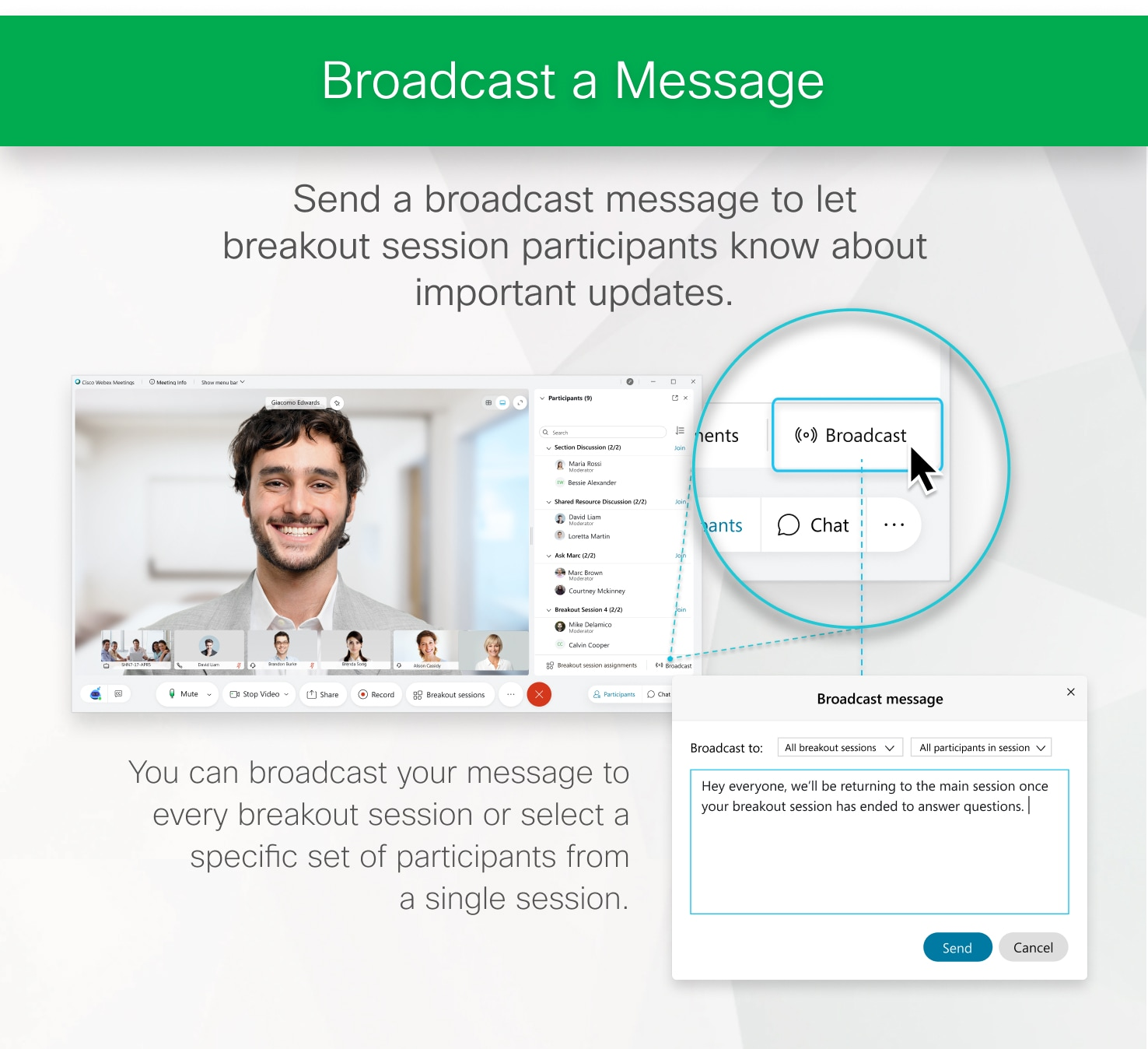 Send a broadcast message to let breakout session participants know about important updates.