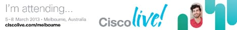 Cisco Live 2013 | Melbourne, Australia | 5-8 March, 2013