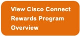 View Cisco Connect Rewards Program Overview