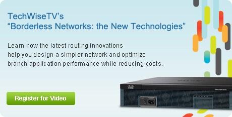 "TechWiseTV's ""Borderless Networks: the New Technologies"""