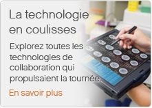 La technologie en coulisses