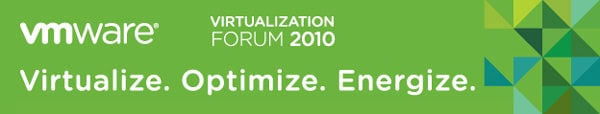 VMware Virtualization Forum 2010
