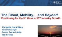 The Cloud, Mobility… and Beyond Positioning for the 3rd Wave of ICT Industry Growth