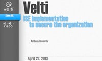 Velti ISE Implementation to secure the organization
