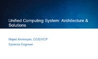 Unified Computing System: Architecture & Solutions