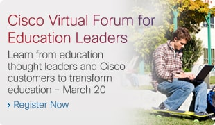 Cisco Virtual Forum for Education Leaders
