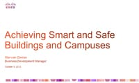 Achieving Smart and Safe Buildings and Campuses