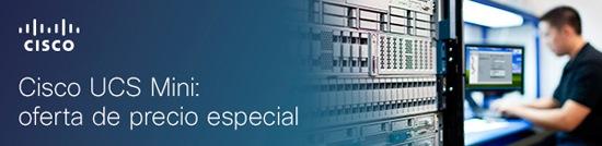 Cisco UCS Mini: informática unificada en el perímetro
