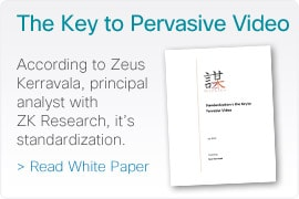 The Key to Pervasive Video - Read White Paper